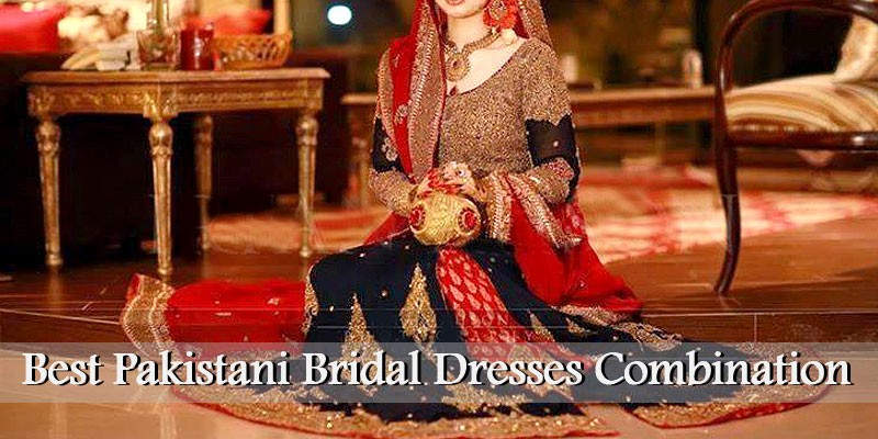 2a972e1236 Best Bridal Dresses Color Combination 2019 in Pakistan | PakStyle ...